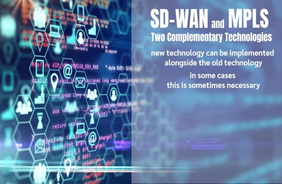 SD-WAN and MPLS: 2 Complementary Technologies